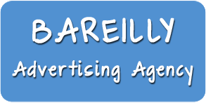 Advertising Agency in Bareilly