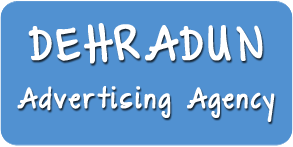 Advertising Agency in Dehradun