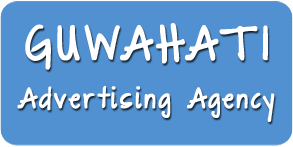 Advertising Agency in Guwahati