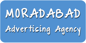 Advertising Agency in Moradabad