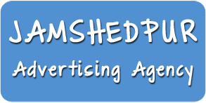 Advertising Agency in Jamshedpur